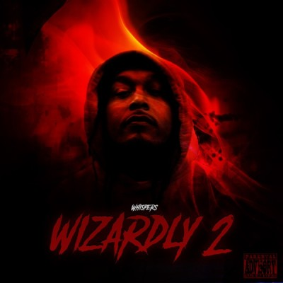 Whispers - Wizardly 2 (2020) - Album Download, Itunes Cover, Official Cover, Album CD Cover Art, Tracklist, 320KBPS, Zip album