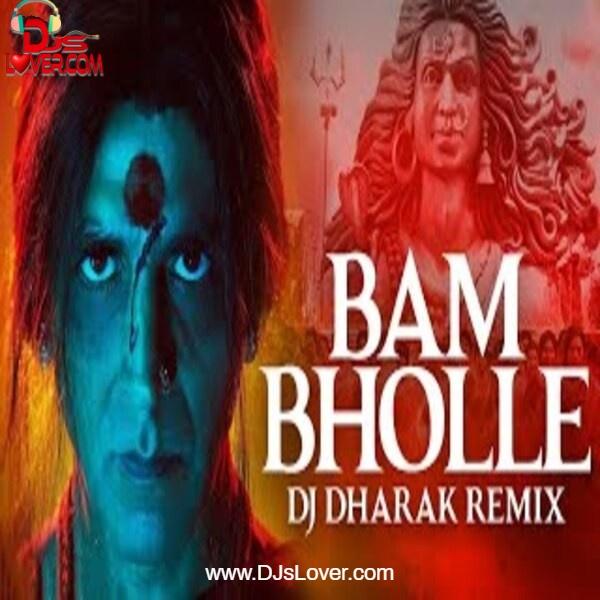 Bam Bhole Remix DJ Dharak mp3 song download