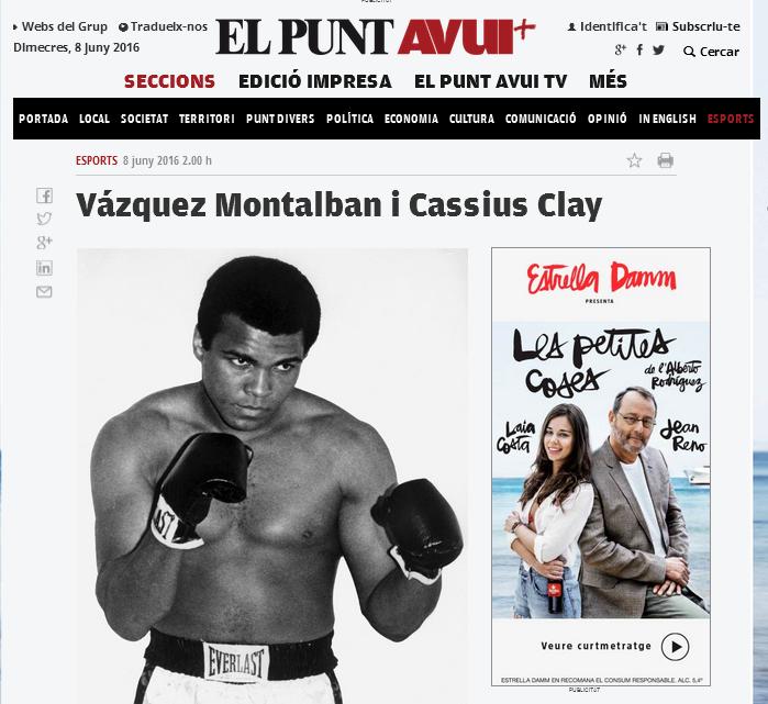 http://www.elpuntavui.cat/esports/article/57-opinio-esports/974404-vazquez-montalban-i-cassius-clay.html