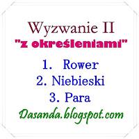 http://dasanda.blogspot.com/2017/04/zabawa-z-okresleniami-wyzwanie-ii.html