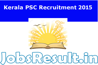 Kerala PSC Recruitment 2015