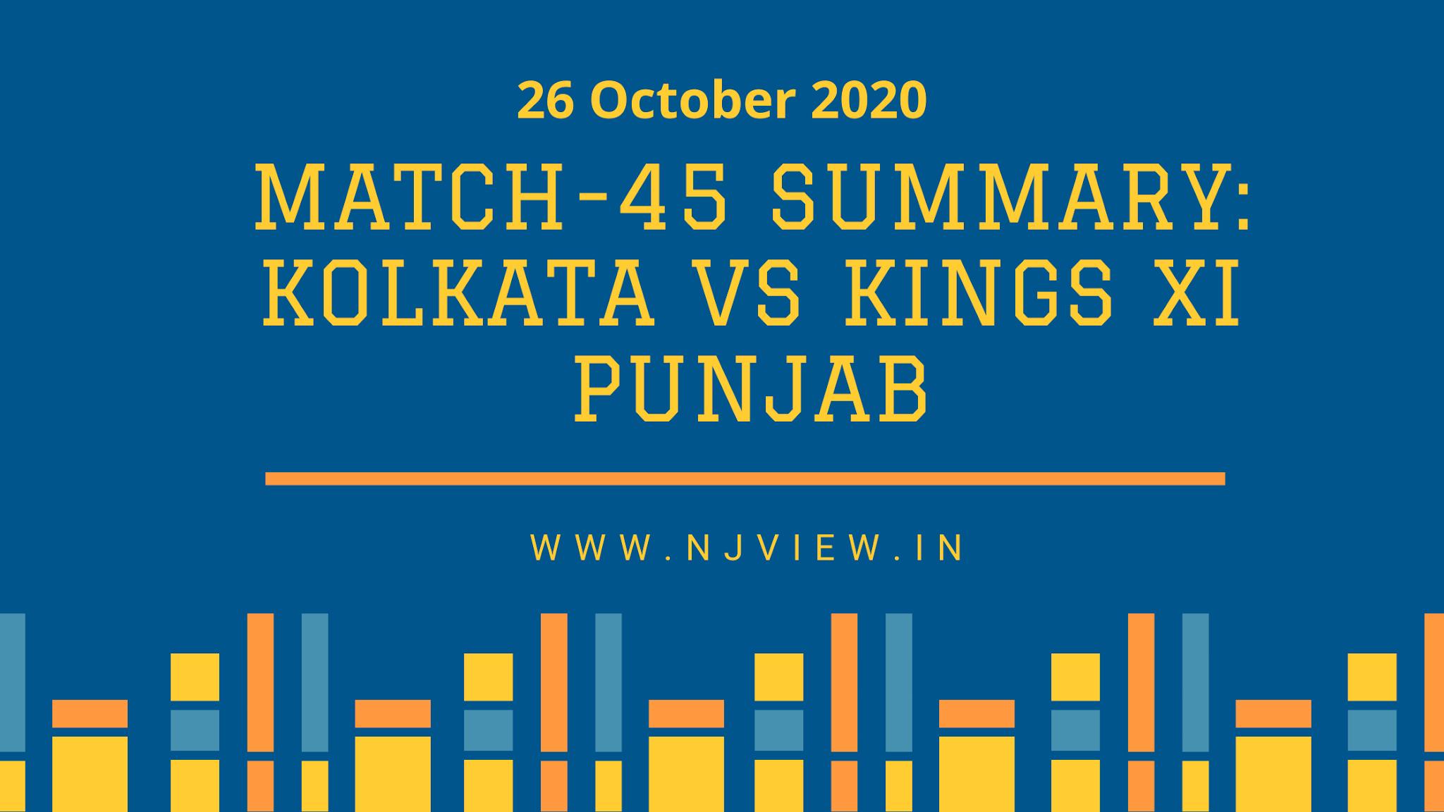 Match-45 Summary: KOLKATA VS Kings XI Punjab
