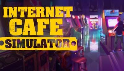 تنزيل  لعبة Internet Cafe Simulator مجانًا