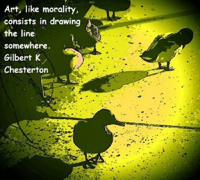 Art like morality consists in drawing the line somewhere.