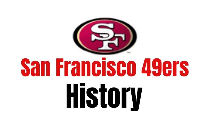 San Francisco 49ers History | The Beginning