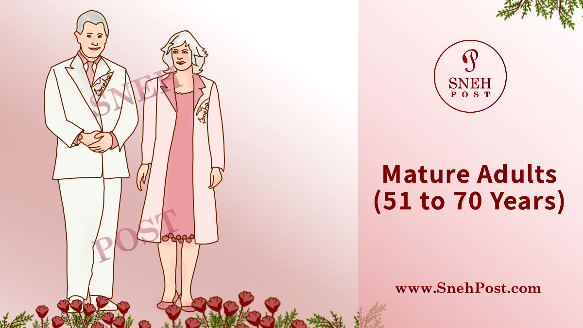 51 to 70 years old mature adults' health guide