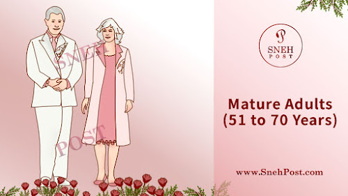 Mature Adults (51 to 70 Years Old)
