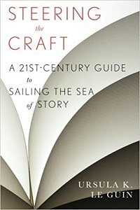 Steering the Craft, de Ursula K. Le Guin, sobre escritura creativa