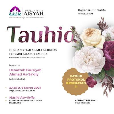 Kajian Akhwat Rutin Sabtu bersama Ustadzah Fauziyah Ahmad As-Sa'dy di Masjid Asy-Syifa RSI Sanden kota Magelang