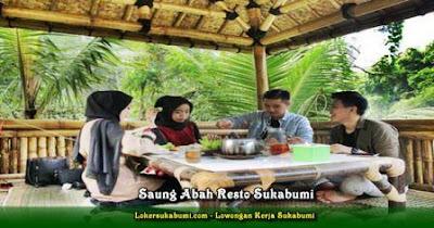 Lowongan Kerja Saung Abah Resto Sukabumi 2021