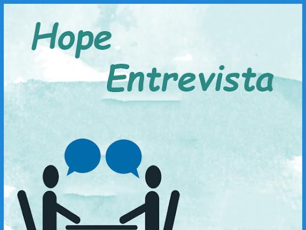 [SEMANA DO AUTOR] Hope Entrevista: Autora Maria Teresa C. R. Moreira