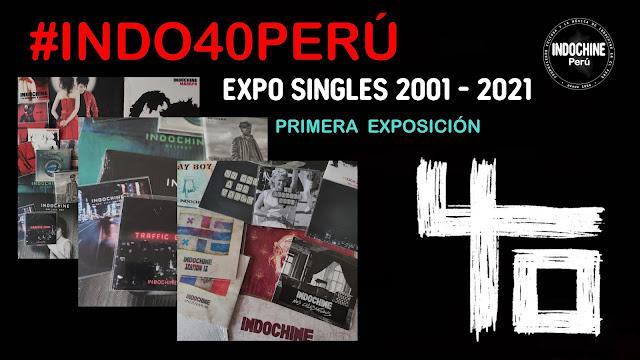 #INDO40PERU - Primera exposición virtual - Singles 2001 - 2021