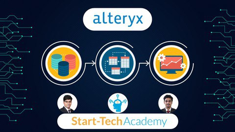 Alteryx Masterclass for Data Analytics, ETL and Reporting [Free Online Course] -TechCracked
