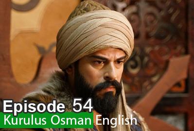 Kurulus Osman Episode 54