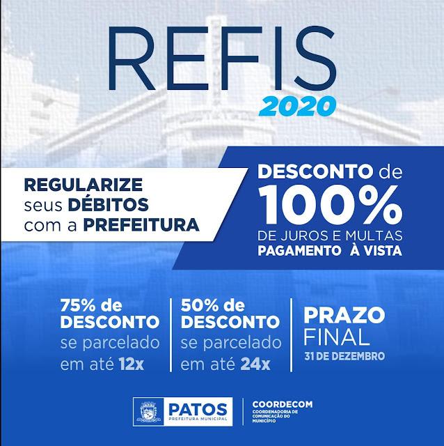 Prazo para REFIS 2020 da Prefeitura de Patos encerra dia 31 de outubro