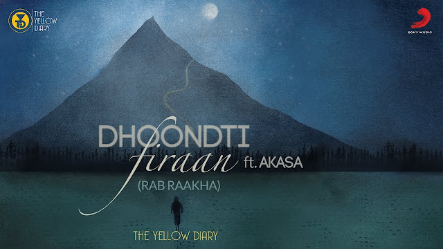 Dhoondti Firaan Lyrics In Hindi & English | Akasa | Rab Raakha