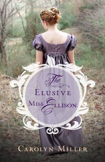 Book cover: The Elusive Miss Ellison by Carolyn Miller