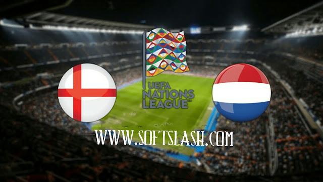 شاهد مباراة انجلترا ضد هولندا مباشر live أو عبر iptv بدون تقطيع بمختلف الجودات