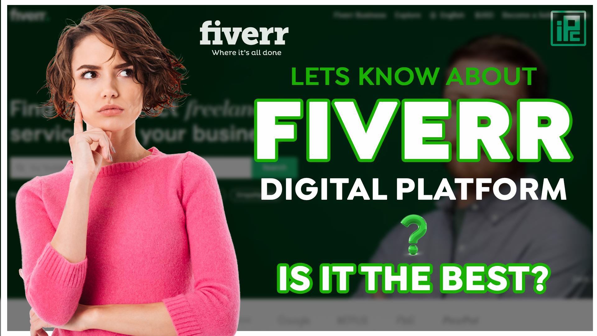 fiver, what is fiverr, how fiverr work, let's talk about fiverr, fiverr for design, fiverr website