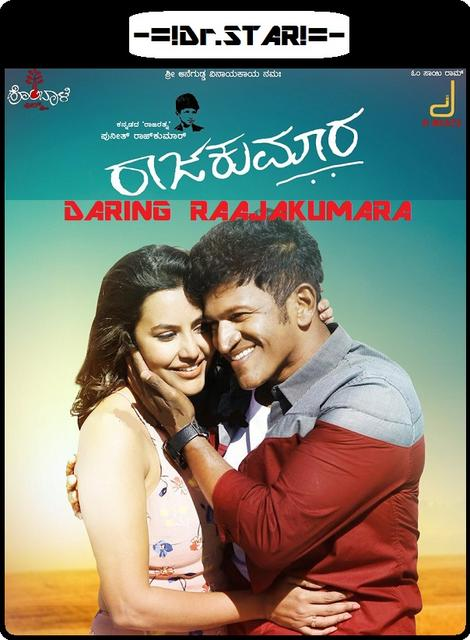 Raajakumara (2017) 720p UNCUT HDRip [Hindi - Kannada] 1.64GB, Raajakumara (2017) Hindi Dubbed 720P HDTV-Rip 1.25GB