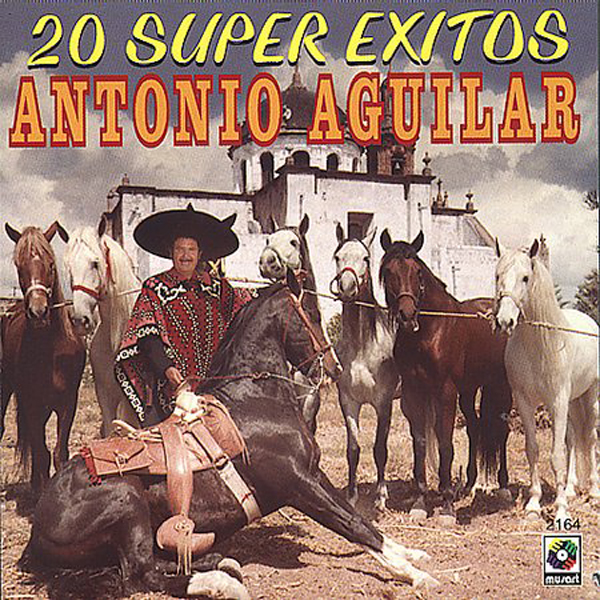 Antonio Aguilar - 20 Super Exitos CD Album 1999