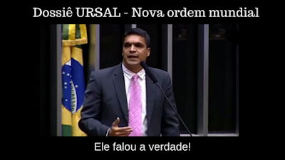 Dossiê URSAL - Nova ordem mundial