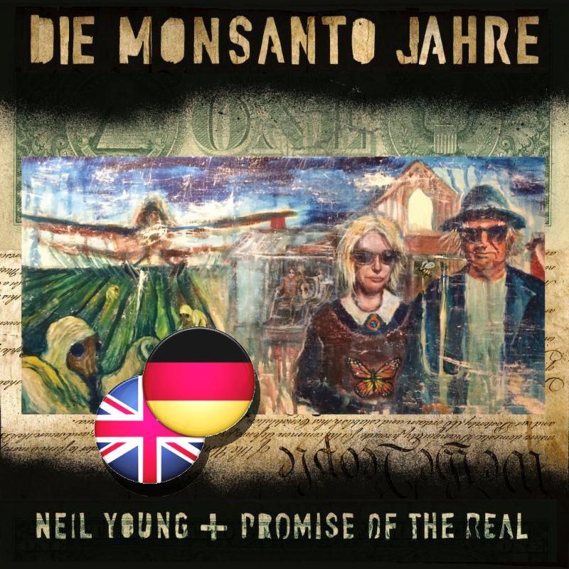 Deutsch Ubersetzt Die 9 Songs Von The Monsanto Years