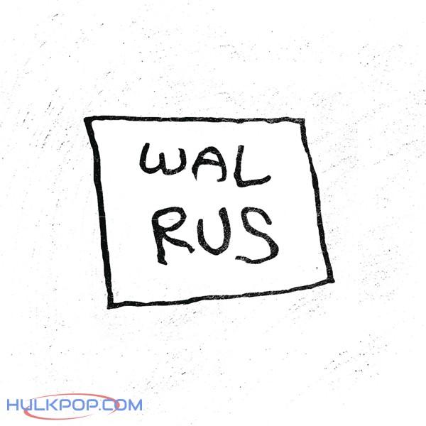 Walrus – Walrus – The 2nd Single