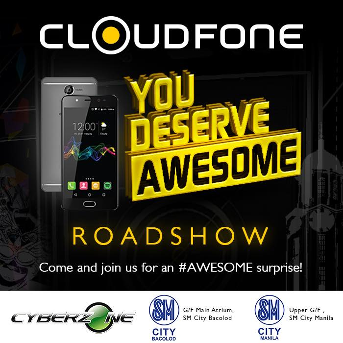 Cloudfone You Deserve Awesome Roadshow
