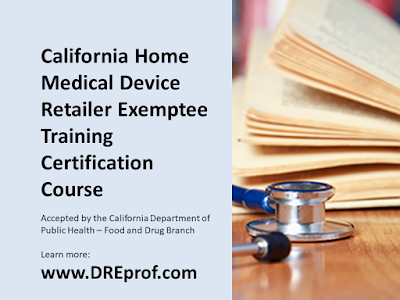 California Exemptee Certification - training for home medical device retailers (HMDR). $525 per student. State approved by the CDPH. Earns a course completion certificate suitable for your Exemptee license application.