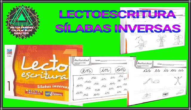 LECTO ESCRITURA-SÍLABAS INVERSAS
