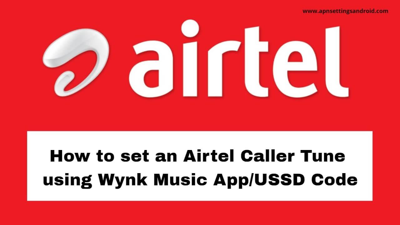 Airtel Caller Tune Number Free