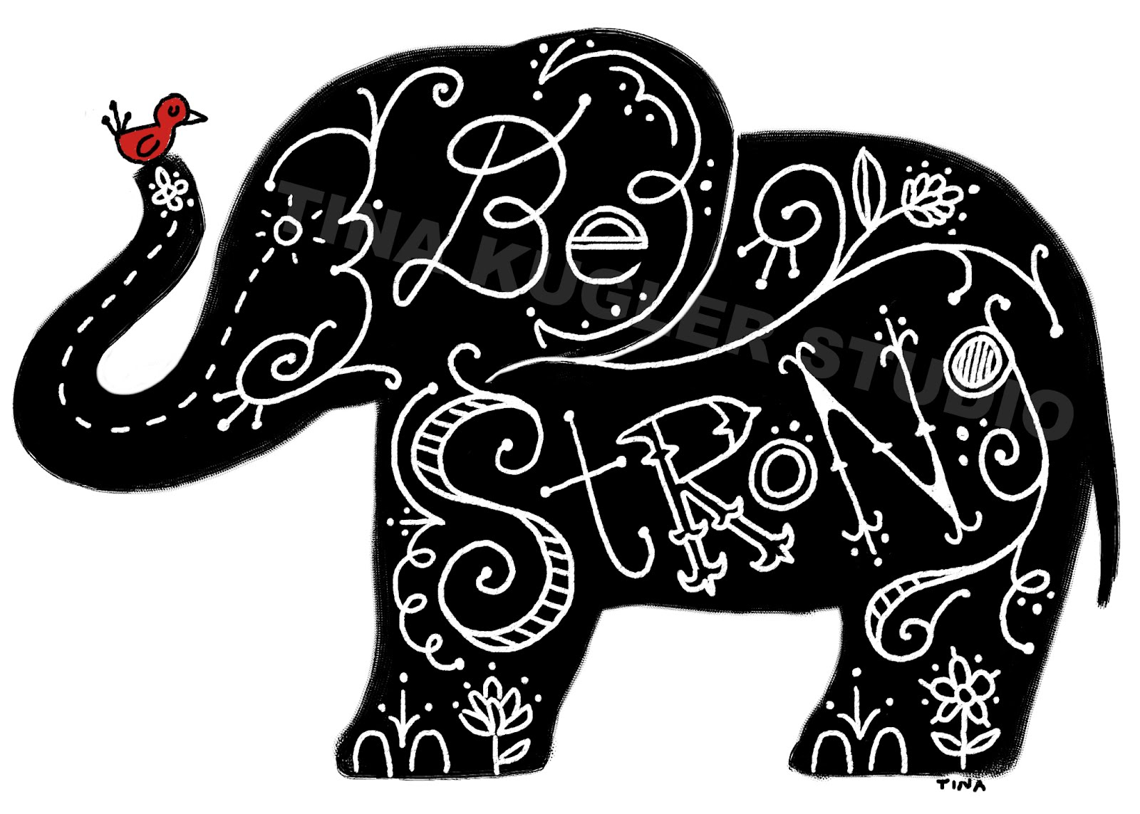 """Elephant Good Luck Quote: Tina Kügler Illustration Blog: """"Be Strong"""" Hand Lettering"""