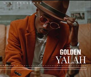 (New AUDIO)   Golden -Yalah   Mp3 Download (New Song)