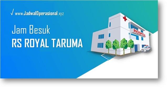 Jam Besuk RS Royal Taruma