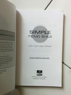 Simple Feng Shui: Solusi Nyata Tanpa Takhayul