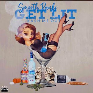 New Music: Smooth Banks - Get Lit