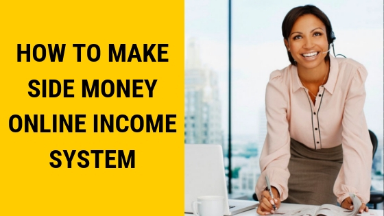 How To Make Side Money Online, best way to make money online, ways to make money online, how to make money fast online, make money online surveys, easy ways to make money online, how to make money online for free, make money online paypal, make money online with google, how to make money online as a teenager,