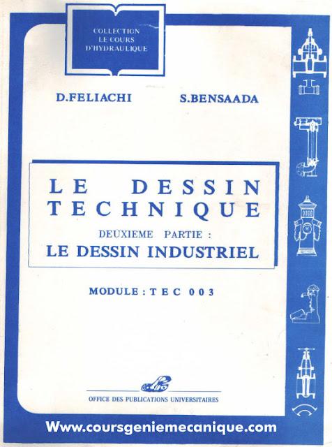 Télécharger Dessin Technique et Dessin Industrielle