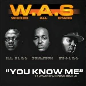Ill Bliss - You Know Me ft Yobemoh & Mi-Fliss
