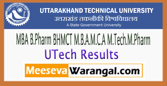 UTU MBA B.Pharm BHMCT M.B.A.M.C.A M.Tech.M.Pharm Results 2017-18
