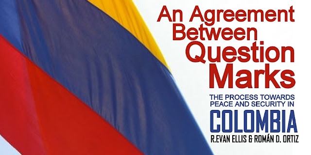 FEATURED | An Agreement Between Question Marks - The Process Toward Peace & Security in Colombia