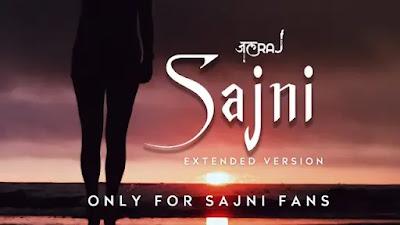 Sajni Lyrics In English - JalRaj   Jal - The Band