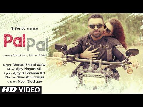 Pal Pal Lyrics Ahmad Shaad Safwi Ft Ajaz Khan X Sahar Afsha