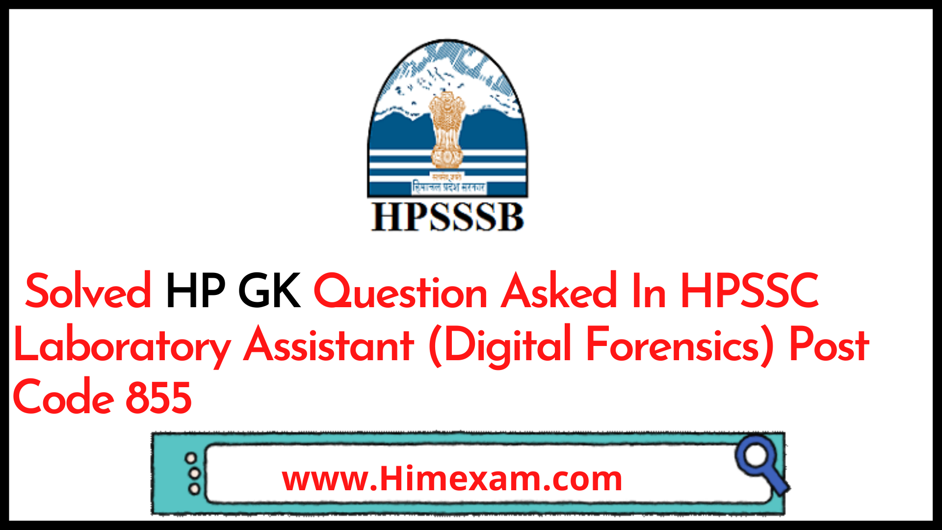 Solved HP GK Question Asked In HPSSC Laboratory Assistant (Digital Forensics) Post Code 855