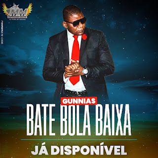 Gunnias – Bate Bola Baixa ( 2019 ) [DOWNLOAD]