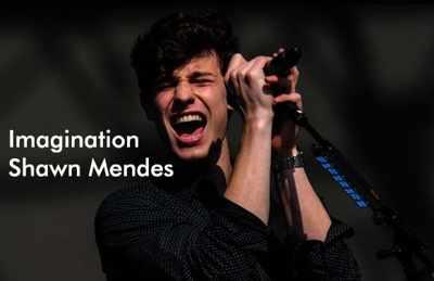 Makna Lagu Imagination - Shawn Mendes + Terjemahan