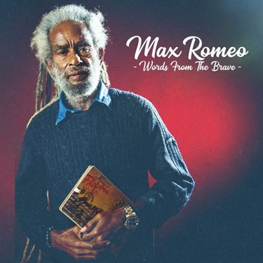 CD CD Words from the Brave – Max Romeo (2019)
