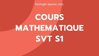 Cours Mathématiques S1 PDF   SVTU 1 BCG math biologie