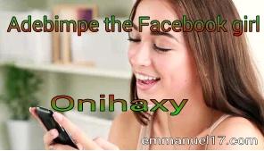 Facebook%2Bgirl [story] Adebimpe the Facebook girl season 2